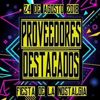 PROVEEDORES DESTACADOS DE LA NOSTALGIA