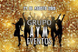 Fiesta 24 de agosto 2019 Grupo A y M