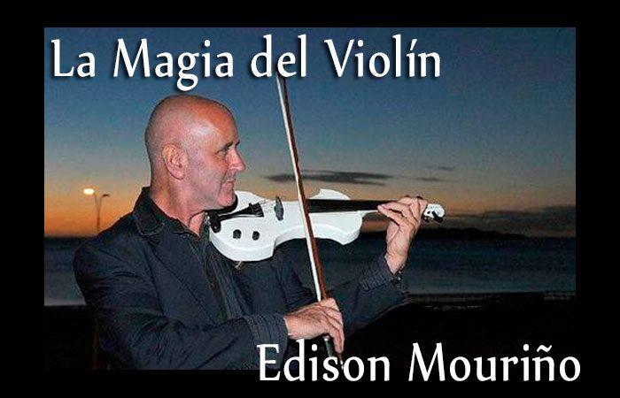 La magia del violín de Edison Mouriño