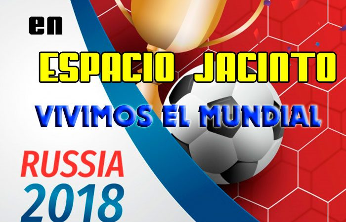 En Espacio Jacinto Vivimos el Mundial !!!
